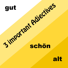 3 Popular German Adjectives with Examples and Test