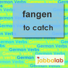 The German verb fangen - to catch