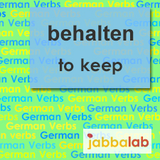 The German verb behalten - to keep