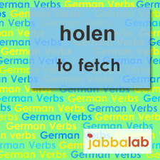 The German verb holen - to fetch