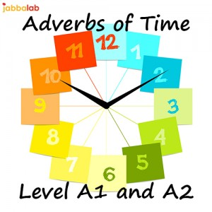 German Adverbs of Time - Level A1 and A2