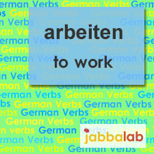 The German verb arbeiten - to work