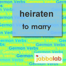 The German verb heiraten - to marry