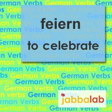 The German verb feiern - to celebrate