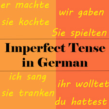 German Imperfect Tense with example sentences and test