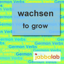 The German verb wachsen - to grow