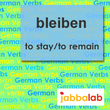The German verb bleiben - to stay/to remain