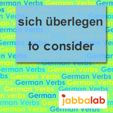 The German verb sich überlegen - to consider